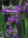 Native Plants for Your Maine Garden (eBook)
